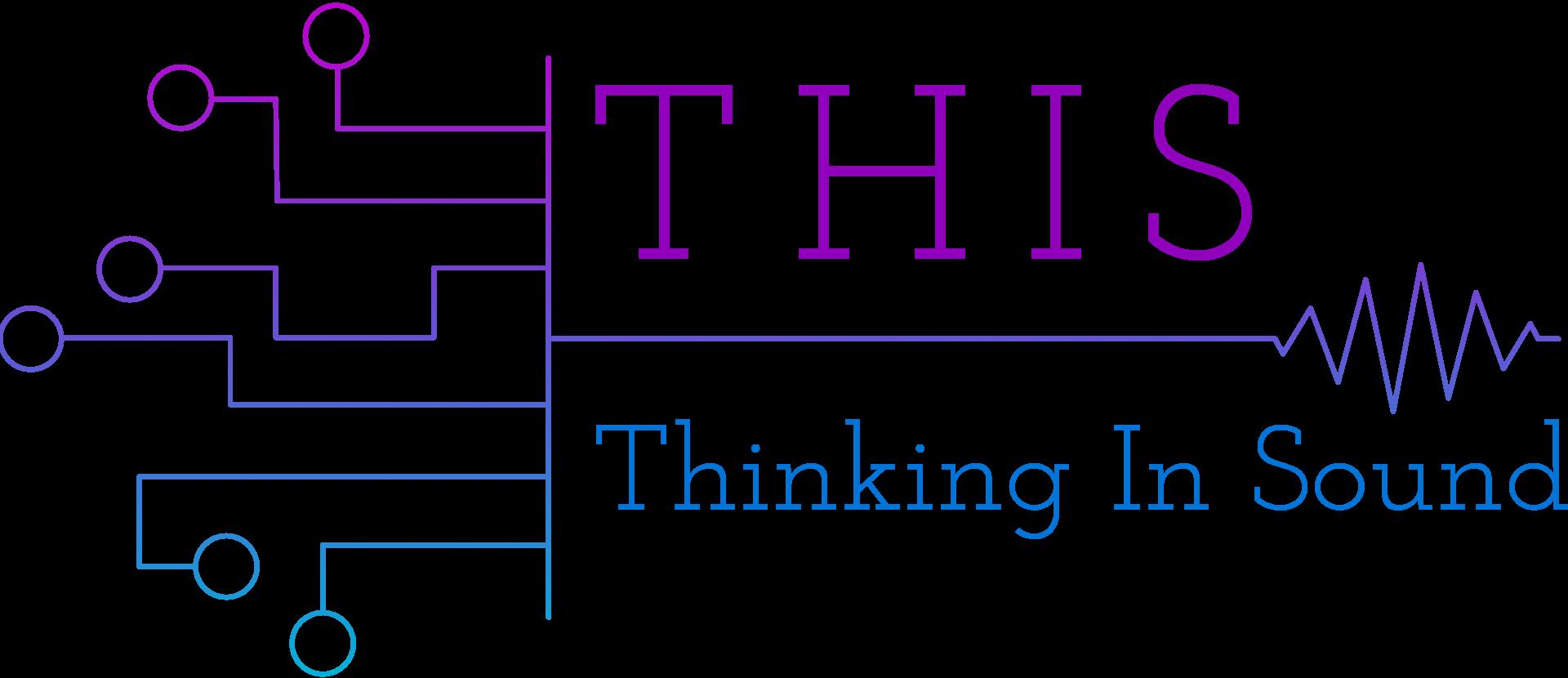 Thinking in Sound
